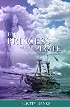 The Princess and the Pirate (The Rahana Trilogy Book 2)