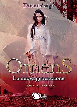 Omens. La nuova generazione (Dreams Saga Vol. 2)