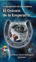 El Oráculo de la Emperatriz (Spanish Edition)