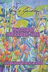 Goddess Stepping Out Joy's Garden Paperback