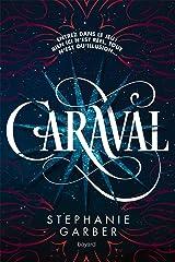 Caraval (Littérature 14 ans et +) Format Kindle