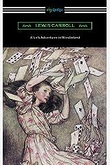 Alice's Adventures in Wonderland (Illustrated by Arthur Rackham) Kindle Edition