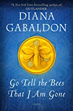 Go Tell the Bees That I Am Gone: A Novel (Outlander Book 9)