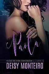 PAOLA | Rendida por Contrato eBook Kindle