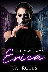 Hallows Grove: Erica Kindle Edition