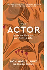 The Actor: How to Live an Authentic Life (Mystery School Series Book 1) Kindle Edition