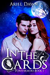 In The Cards (Forevermore Book 1) Kindle Edition