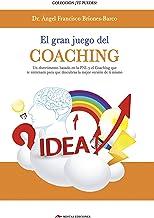 GRAN JUEGO DEL COACHING  EL