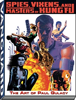 Spies, Vixens and Masters of Kung Fu: The Art of Paul Gulacy