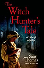 The Witch Hunter's Tale: A Midwife Mystery (The Midwife's Tale Book 3)
