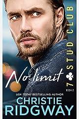 NO LIMIT (7-Stud Club Book 2) Kindle Edition