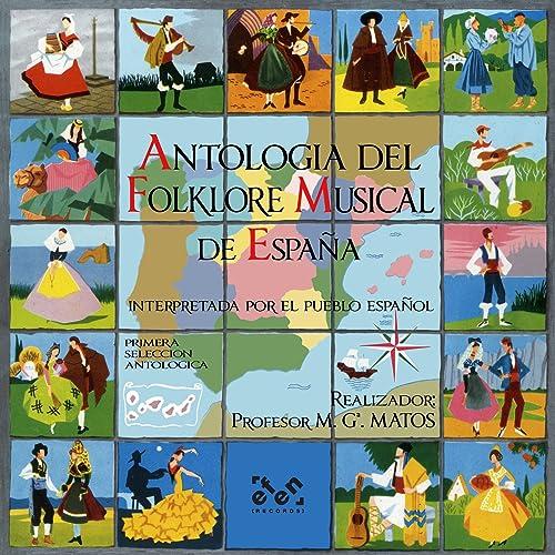 Antología del Folklore Musical de España de El Pueblo Español en Amazon Music - Amazon.es