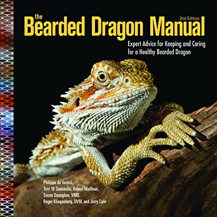 The Bearded Dragon Manual: Expert Advice for Keeping and