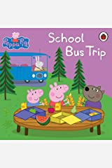 Peppa Pig: School Bus Trip Kindle Edition