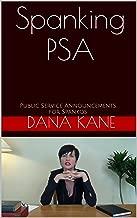 Spanking PSA: Public Service Announcements for Spankos
