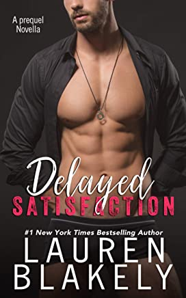 Delayed Satisfaction (English Edition)