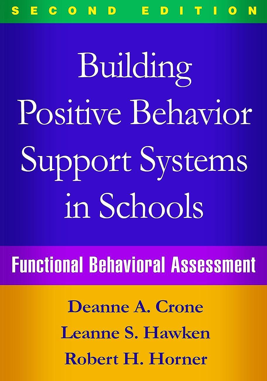 タバコ確かに松明Building Positive Behavior Support Systems in Schools, Second Edition: Functional Behavioral Assessment (English Edition)