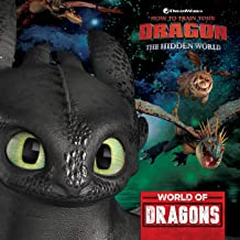World of Dragons (How To Train Your Dragon: Hidden World)