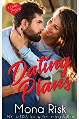 Dating Plans (Love Plans Book 2) Kindle Edition