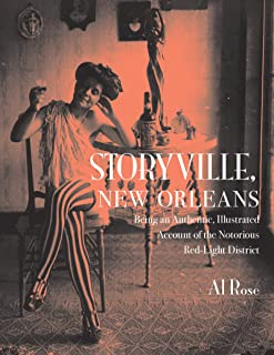 Storyville, New Orleans: Being an Authentic, Illustrated Account of the Nortorious Red Light District