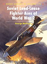 Soviet Lend-Lease Fighter Aces of World War 2 (Aircraft of the Aces Book 74) (English Edition)