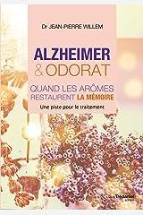Alzheimer et odorat : Quand les arômes restaurent la mémoire Format Kindle