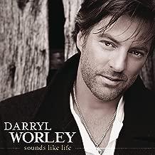 Best darryl worley sounds like life Reviews