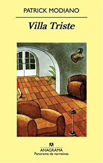 Villa Triste (Panorama de narrativas nº 734) (Spanish Edition)