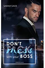 Don't mess with your Boss (New York Boss-Reihe 3) (German Edition) Format Kindle