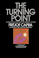 The Turning Point: Science, Society, and the Rising Culture Paperback