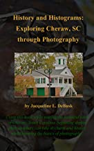 History and Histograms: Exploring Cheraw, South Carolina Through Photography