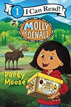 Molly of Denali: Party Moose (I Can Read Level 1)