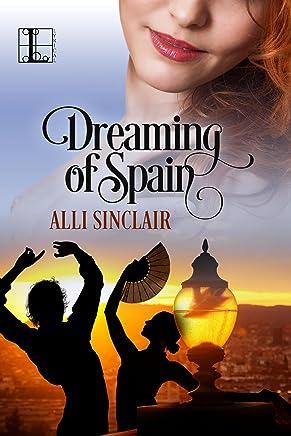 Dreaming of Spain (Wandering Skies)