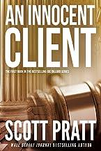 An Innocent Client: A Suspense Thriller (Joe Dillard Series Book 1)