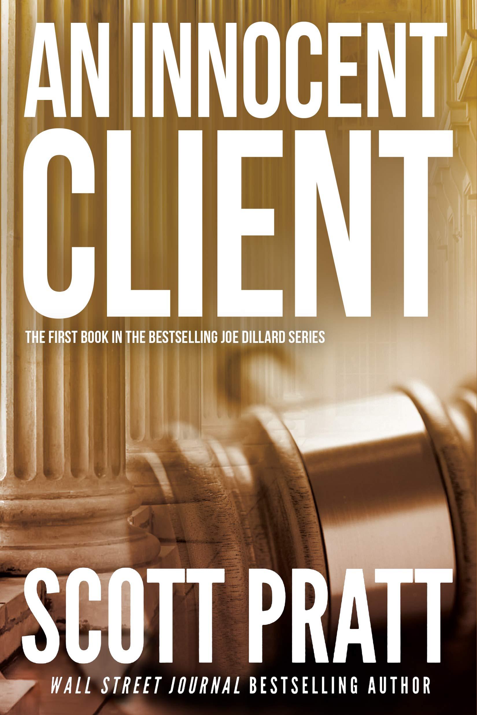 An Innocent Client (Joe Dillard Book 1)