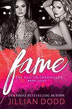 Fame: A Hollywood Romance (The Keatyn Chronicles Book 8)