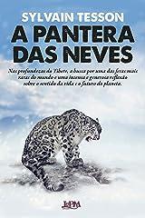 A pantera das neves (Portuguese Edition) Format Kindle