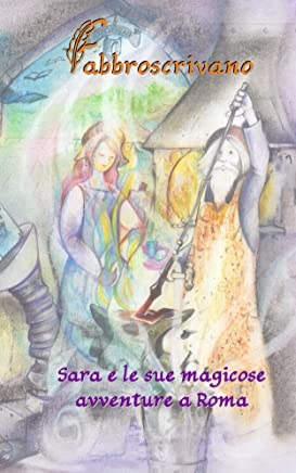 Sara e le sue magicose avventure a Roma