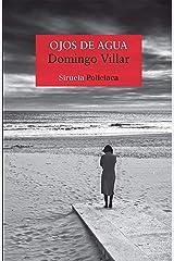 Ojos de agua (Leo Caldas nº 1) (Spanish Edition) Formato Kindle