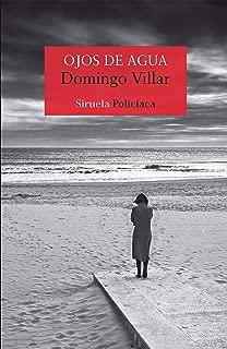 Ojos de agua (Nuevos Tiempos nº 82) (Spanish Edition)