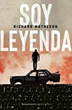 Soy leyenda (Richard Matheson) (Spanish Edition)