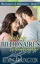 Dating the Billionaire's Granddaughter (Bluebonnets & Billionaires Book 0)