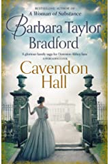 Cavendon Hall: A sweeping World War 1 saga by the bestselling author of books like A Woman of Substance – perfect for fans of Downton Abbey (Cavendon Chronicles, Book 1) (English Edition) eBook Kindle