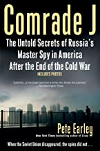 Comrade J: The Untold Secrets of Russia's Master Spy in America After the End of the Cold W AR