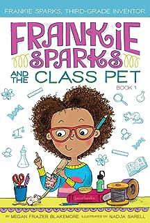 Frankie Sparks and the Class Pet, Volume 1 (Frankie Sparks, Third-Grade Inventor)