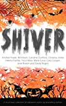 Shiver (A Halloween Short Story Collection)
