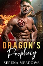 Dragon's Prophecy: Dragons Secret Society