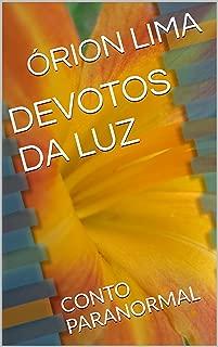 DEVOTOS DA LUZ: CONTO PARANORMAL (Portuguese Edition)