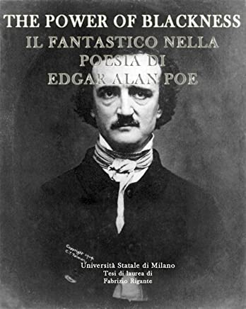 The Power of Blackness. Il fantastico nella poesia di Edgar Allan Poe