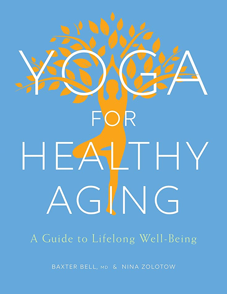Yoga for Healthy Aging: A Guide to Lifelong Well-Being